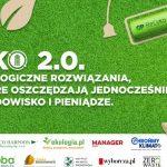 Zapowiedź e-debaty: EKO 2.0. Jak oszczędzać środowisko i pieniądze?